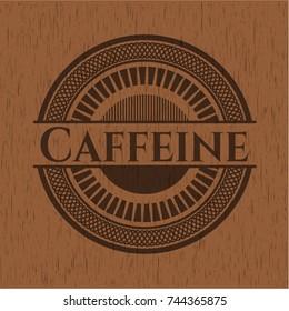 Caffeine badge with wooden background