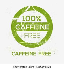 (Caffeine free) label sign, vector illustration.