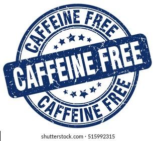 caffeine free stamp.  blue round caffeine free grunge vintage stamp. caffeine free