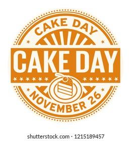 Cake Day, November 26, rubber stamp, vector Illustration