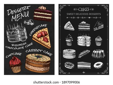 Cake menu. Hand drawn bakery product. Sweet Food on chalkboard. Vintage donut macaroon. Engraved sketch. Vector illustration for a banner of a cafe and restaurant.