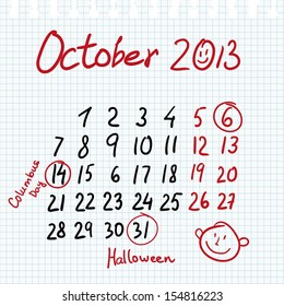 Calendar 2013 october in sketch style on notebook sheet with marked columbus and halloween day