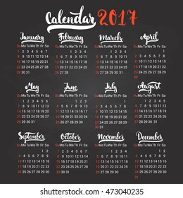 Calendar 2017 design template vector isolated on the black chalkboard background. The first day of the week is Sunday. Set of 12 months lettering inscription.
