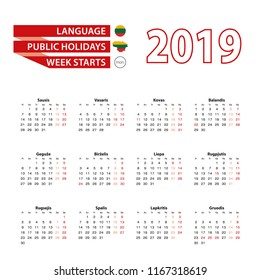 Calendar 2019 in Lithuanian language with public holidays the country of Lithuania in year 2019. Week starts from Monday. Vector Illustration.