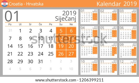 calendar 2019 year for croatia country croatian language set of 12 months week