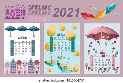 Calendar for 2021 by months.  Calendar for children spring months. The calendar features umbrellas, cute animals and houses.  Calendar with multi-colored umbrellas. Vector illustration.