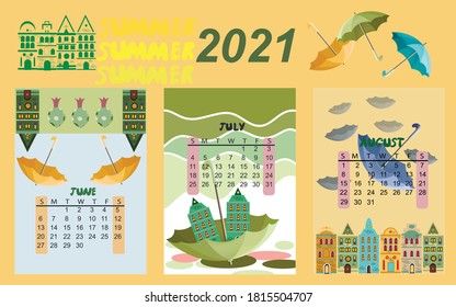 Calendar for 2021 by months.  Calendar for children summer months. The calendar features umbrellas, cute animals and houses.  Calendar with multi-colored umbrellas. Vector illustration.