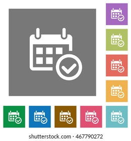 Calendar check flat icon set on color square background.