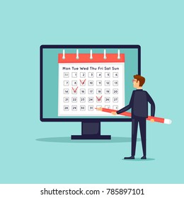 Calendar in the computer, businessman notes the date. Flat design vector illustration.