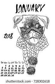Calendar with dry brush lettering. January 2018. Dog with knitted scarf. Cute pug portrait. Vector illustration