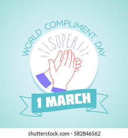 Calendar for each day on march 1. Greeting card. Holiday - Compliment Day. Icon in the linear style