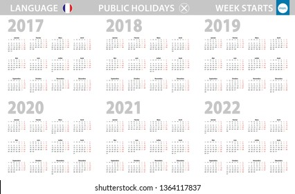 Calendar in French language for year 2017, 2018, 2019, 2020, 2021, 2022. Week starts from Monday. Vector calendar.