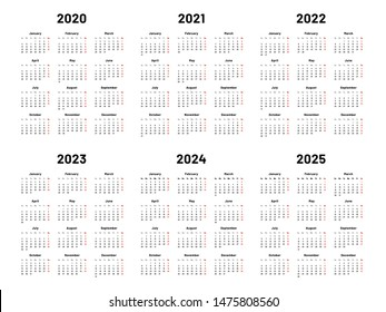 Calendar grid. 2020 2021 and 2022 yearly calendars. 2023, 2024 years organizer and 2025 year weekdays. Business planner, day graphic planning calendar isolated vector illustration set