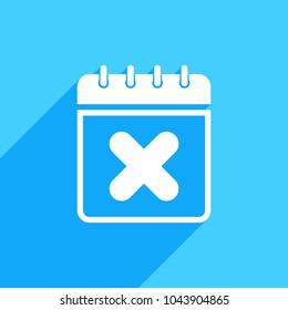 Calendar icon with cancel sign. Calendar icon and close, delete, remove concept. Vector icon
