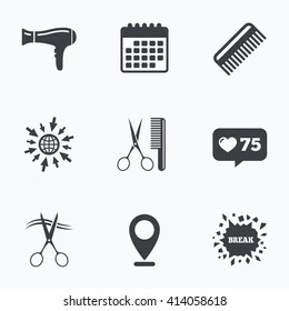 Calendar, like counter and go to web icons. Hairdresser icons. Scissors cut hair symbol. Comb hair with hairdryer sign. Location pointer.