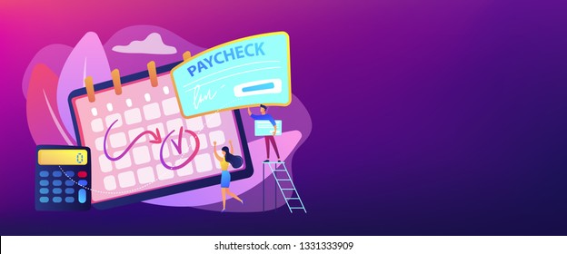 Calendar with payday, calculator and tiny business people getting a paycheck. Paycheck cash, payroll tax deposit, payroll software concept. Header or footer banner template with copy space.