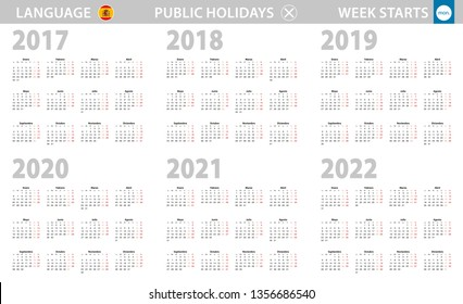 Calendar in Spanish language for year 2017, 2018, 2019, 2020, 2021, 2022. Week starts from Monday. Vector calendar.