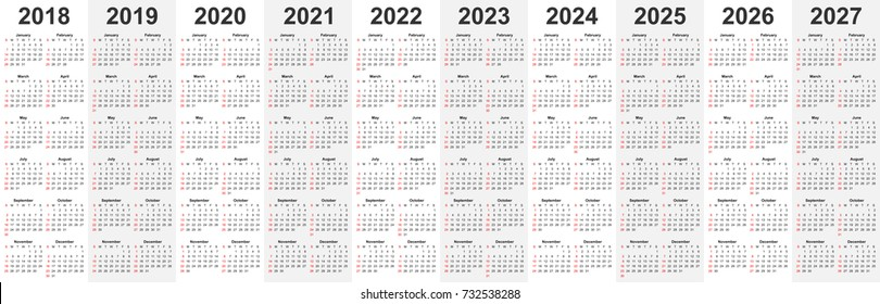 Calendar template set for 2018, 2019, 2020, 2021, 2022, 2023, 2024, 2025, 2026, and 2027 years in one vector file. Business organizer design element for print or applications. Regular intervals.