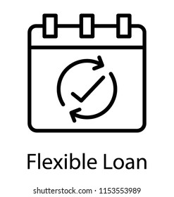 A calendar with the tick sign under arrow cycle, flexible loan icon