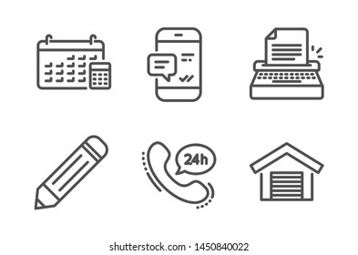 Calendar, Typewriter and Pencil icons simple set. Smartphone notification, 24h service and Parking garage signs. Calculator device, Writer machine. Technology set. Line calendar icon. Editable stroke