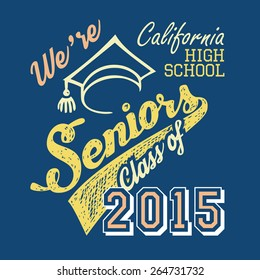 California High School Seniors, t-shirt typographic design
