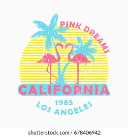 """California, Los Angeles - grunge typography for design clothes, t-shirt with flamingo and palm trees. Slogan: """"Pink dreams"""". Graphics for print product, apparel. Vector illustration."""
