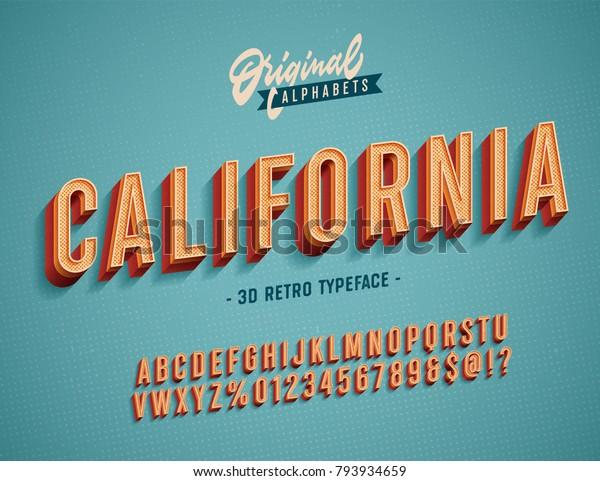 """California"" Vintage 3D Alphabet. Retro Typeface. Vector Font Illustration"