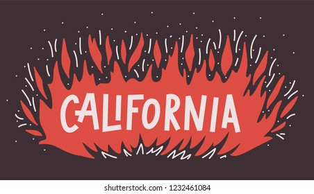 California Wildfire Camp burns out concept. Vector illustration. Black background. Flame Fire with text hand lettering. Support after wildfires in the southern California. Design banner, poster.