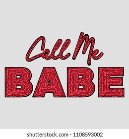 Call Me Babe Sequined Slogan for Tshirt Graphic Vector Print