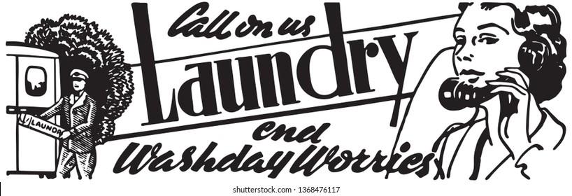 Call On Us Laundry - Retro Ad Art Banner