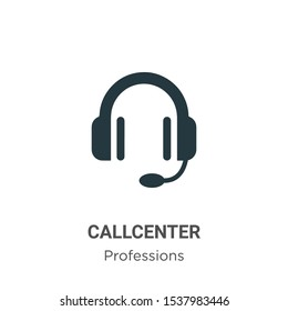 Callcenter vector icon on white background. Flat vector callcenter icon symbol sign from modern professions collection for mobile concept and web apps design.