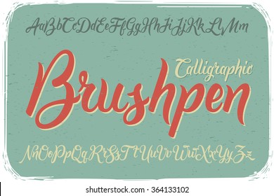 Calligraphic Brushpen font on vintage dirty background