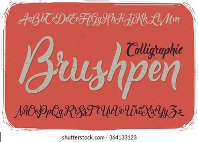 Calligraphic Brushpen font on vintage dirty background