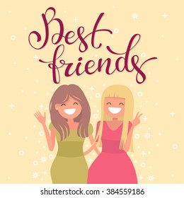 Calligraphic inscription best friends. Young girl students together. Female friendship. Vector illustration of a flat design