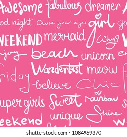 Calligraphic words on pink seamless repeating pattern texture / Vector illustration design for fashion fabrics, textile graphics, prints, wallpapers, wrapping papers and other uses.