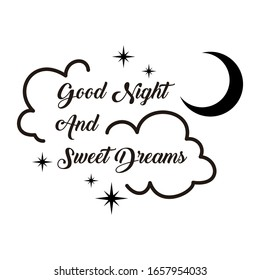 calligraphy good night and sweet dreams lettering vector isolated on white background