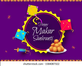 Calligraphy of Happy Makar Sankranti decorated with colorful kite, string spool and Indian sweet (Laddu) on purple background. Can be used as greeting card design.