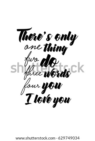 Calligraphy Inspirational Quote About Love Love Stock Vector