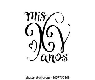 Calligraphy for Latin American girl birthday. Lettering for Quinceanera celebration. Black text isolated on white background. Vector stock illustration. Mis XV anos.