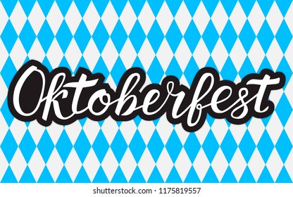 Calligraphy lettering Oktoberfest written with brush on white blue background Octoberfest geometric seamless pattern. Traditional Bavarian beer festival vector illustration. Easy to edit template.