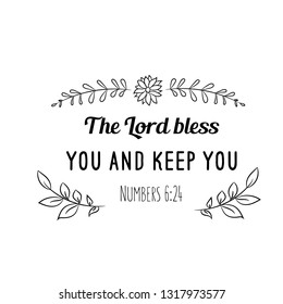 Calligraphy saying for print. Vector Quote. The Lord bless you and keep you
