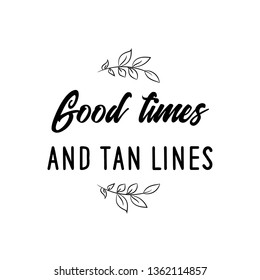 Good Times And Tan Lines Images Stock Photos Vectors Shutterstock
