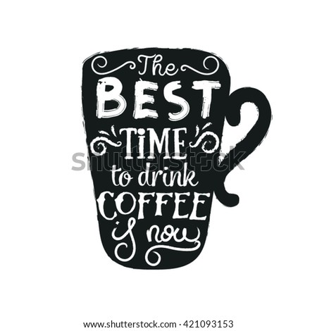 Calligraphy Style Coffee Quote Graphic Design Stock Vector Royalty