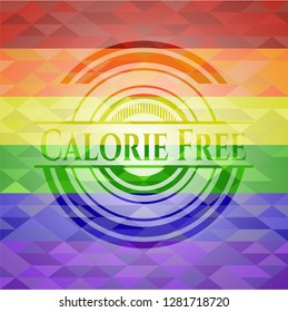 Calorie Free on mosaic background with the colors of the LGBT flag