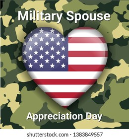 Camouflage background with american flag heart.  Military Spouse Appreciation Day.American patriotic holiday.
