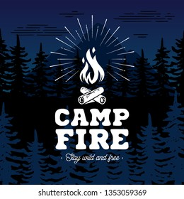 Campfire emblem. Stay wild and free. Vector illustration