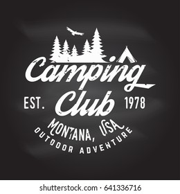 Camping Club Vector Illustration On The Chalkboard Concept For Shirt Or Logo Print