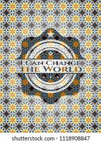 I Can Change the World arabesque style emblem. arabic decoration.