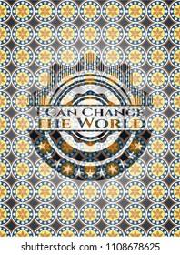 I Can Change the World arabic emblem. Arabesque decoration.