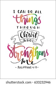 I Can Do All Things Through Christ Who Strengthens Me On White Background Bible Quote